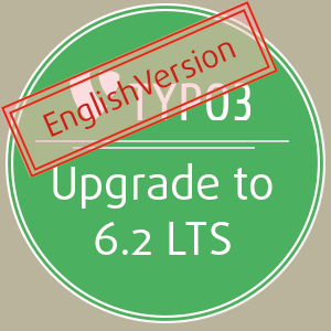 Does the upgrade to TYPO3 CMS 6.2 LTS really make sense? Find out!